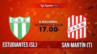 Primera B Nacional: Estudiantes (SL) vs. San Martín (T) | #BNacionalenTyC