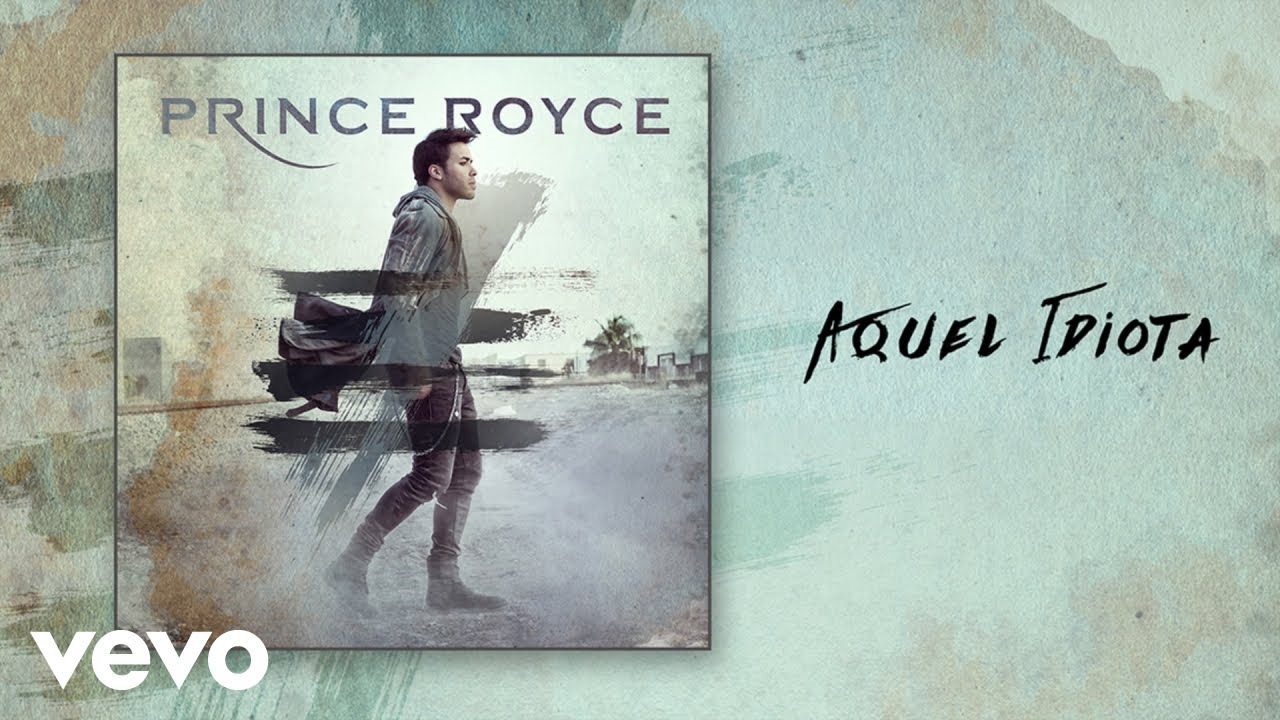 prince-royce-aquel-idiota-audio-princeroycevevo