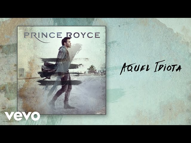 Prince Royce - Aquel Idiota (Audio)
