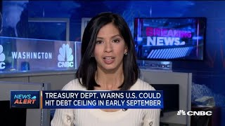 Treasury Department warns the US could hit debt ceiling in early September