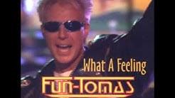 Fun-Tomas - What a feeling