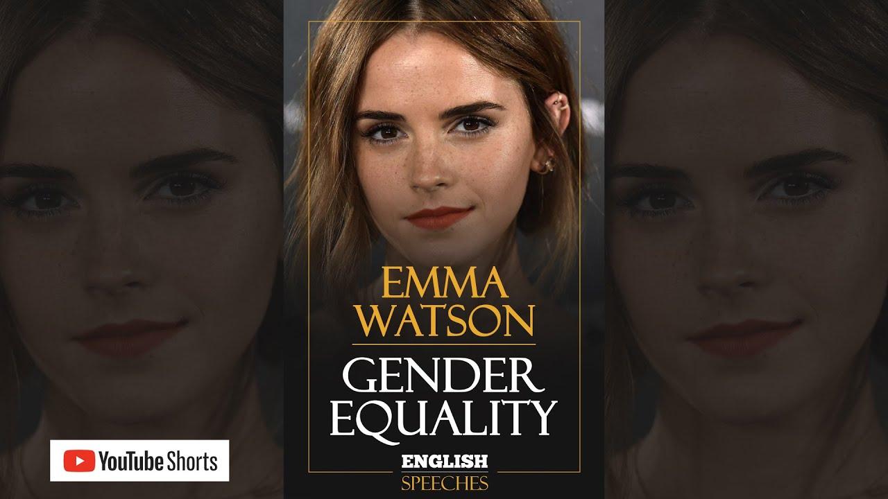 #shorts | EMMA WATSON: Gender Equality (English Speeches)