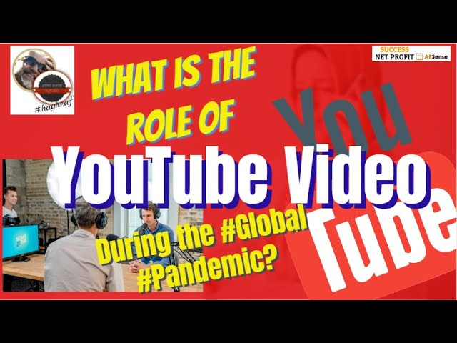 What is the role of #video #during the #global #pandemic? | SUCCESS NET PROFIT APSense YouTube Tips