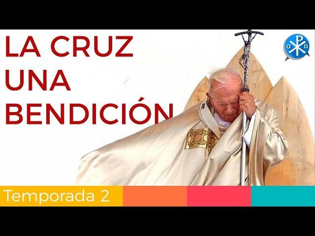 La Cruz una Bendición