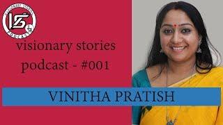 Visionary Stories Podcast 001 Vinitha Pratish