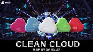 "[CHN] CLEAN CLOUD,  开启只属于我的""清洁世界"" by BIO CLOUD"