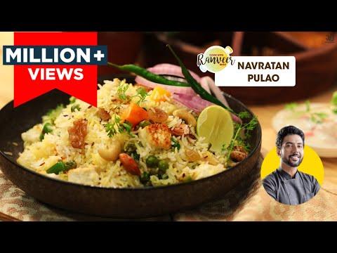 Navratan Pulao   नवरतन पुलाव   Chef Ranveer Brar