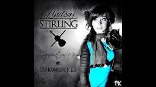 Compilation Mix - Lindsey Stirling (Prod. by Dj Maker Kid) 2014