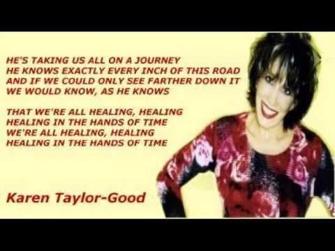 Karen Taylor-Good - Healing In The Hands Of Time