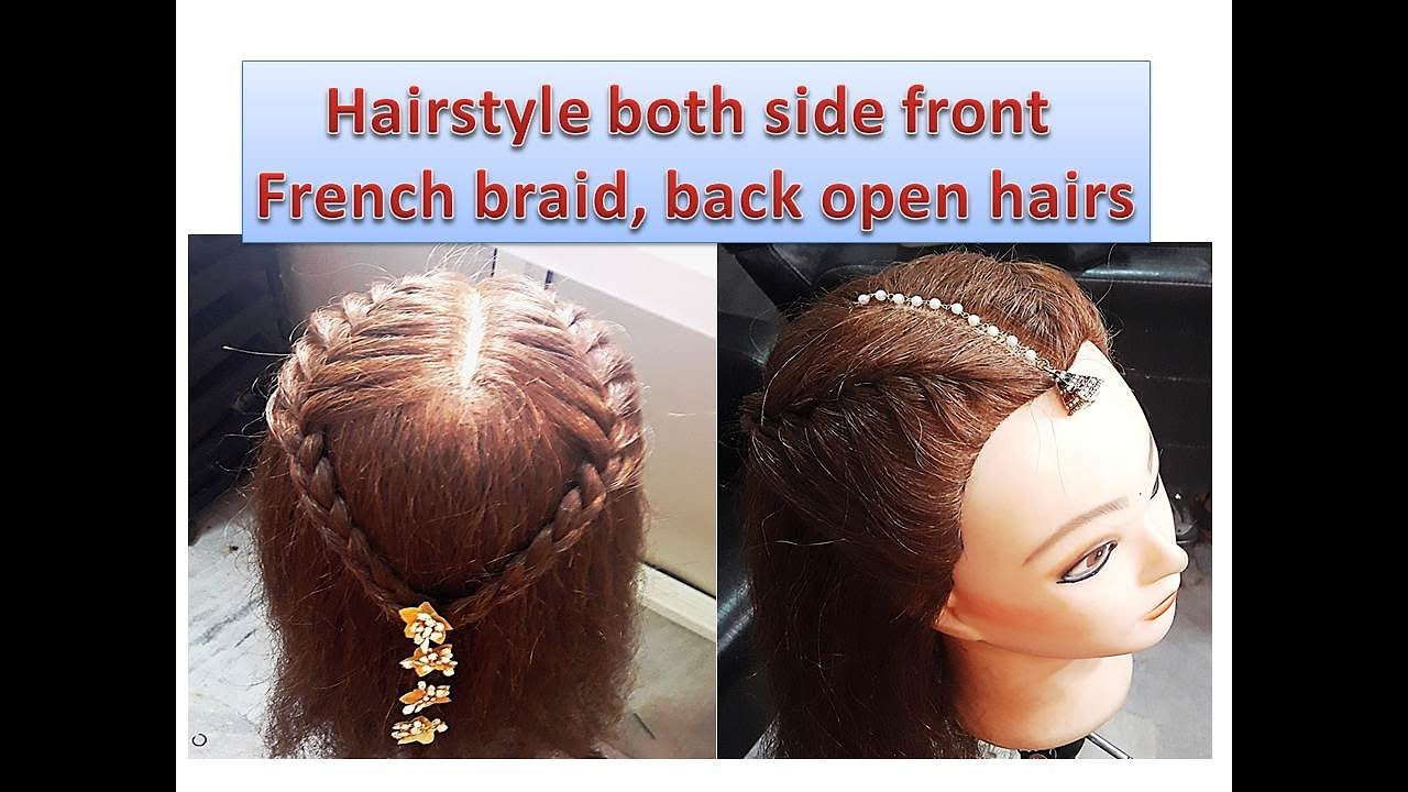Hairstyle Both Side Front French Braid Back Open Hairs Easy