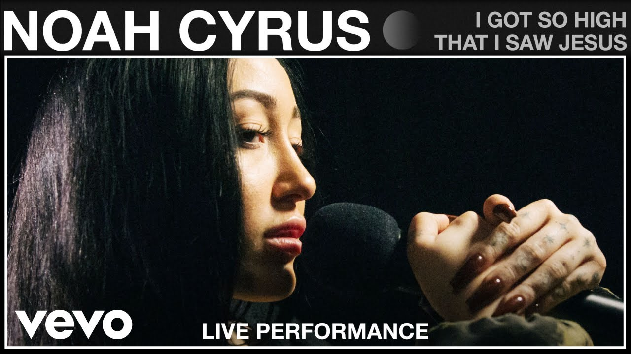 Noah Cyrus - I Got So High That I Saw Jesus - Live Performance | Vevo