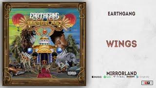 EARTHGANG - Wings (Mirrorland)