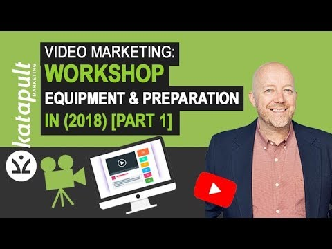 Video Marketing: Workshop About Equipment & Preparation in (2018) [Part 1]