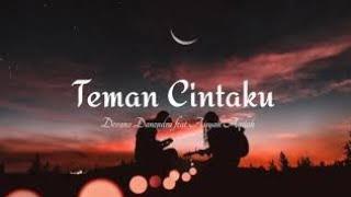 Download Devano Danendra Feat Aisyah Aqilah - Teman Cintaku (Lyrics Video)