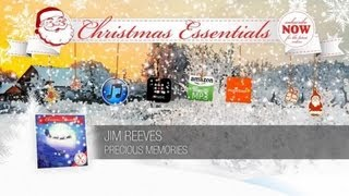 Jim Reeves - Precious Memories // Christmas Essentials