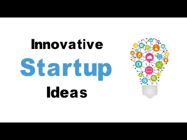 Innovative Startup Ideas 2019 | New Business Ideas
