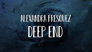 Alexandra Fresquez - Deep End