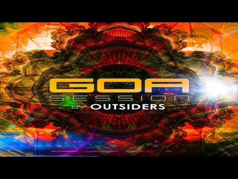 Outsiders - Goa Session [Full Album] ᴴᴰ