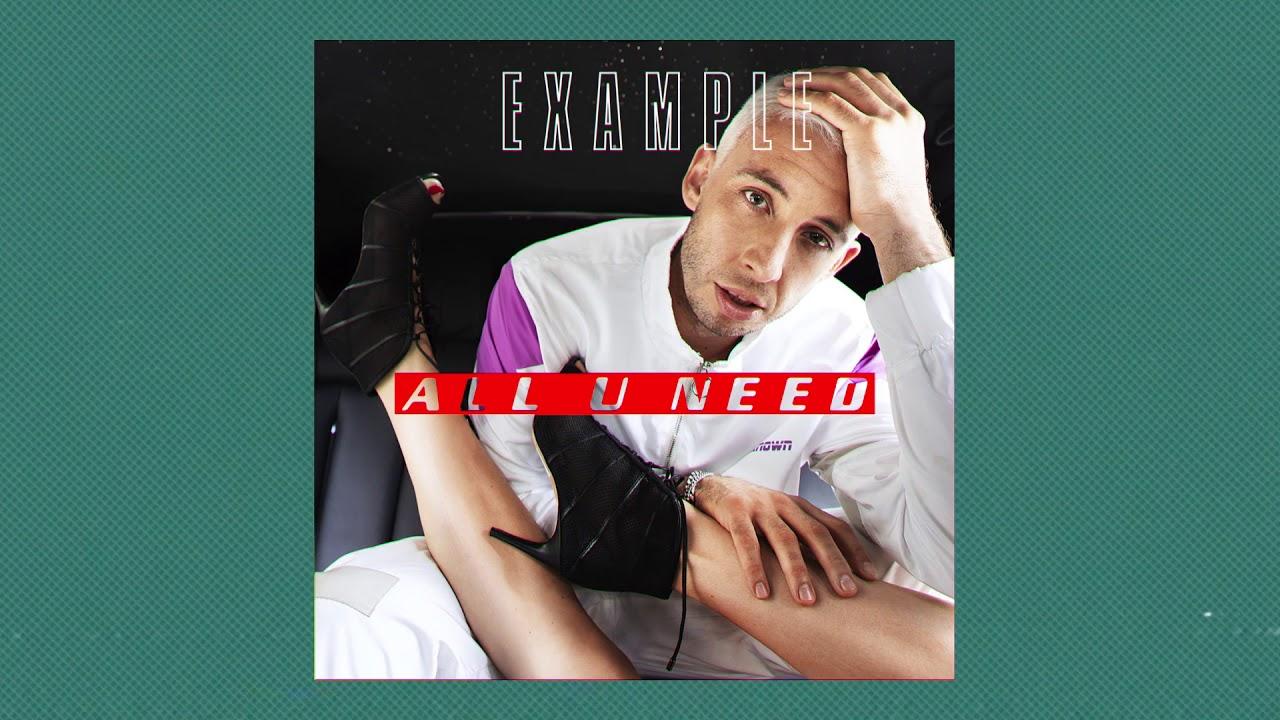 Example - All U Need ft  Karen Harding (Official Audio)