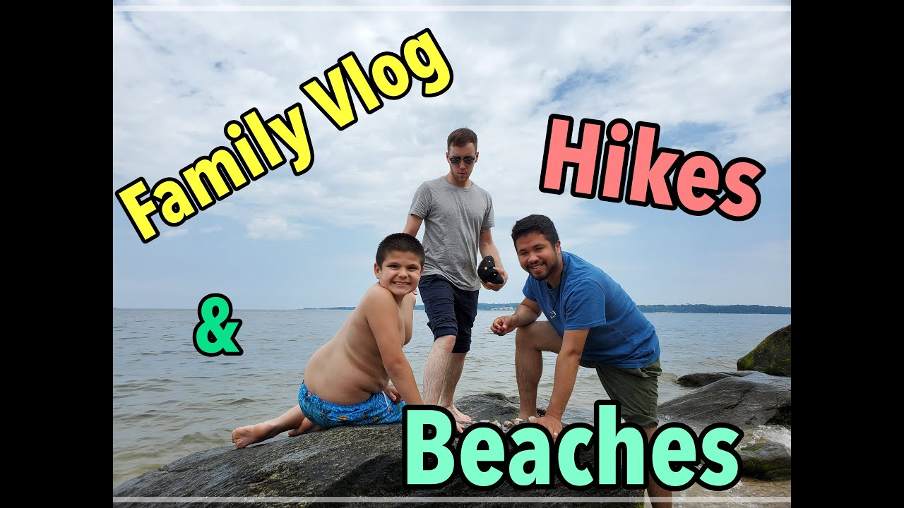 Family vlog: Beaches and Hiking