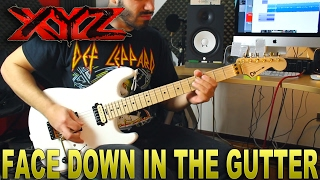 XYZ   Face Down In The Gutter   GUITAR COVER