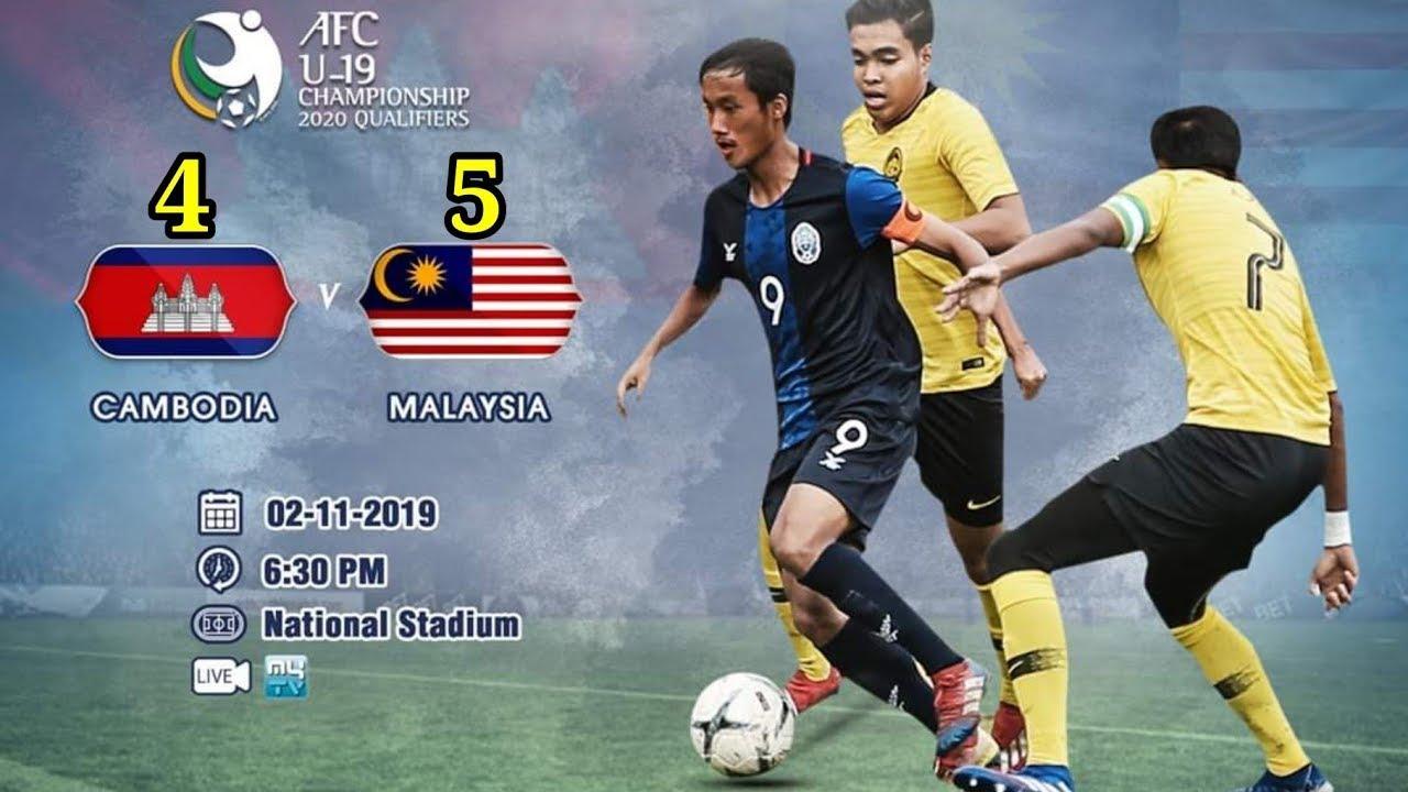 CAMBODIA 4 vs MALAYSIA AFC U19 2020 QUALYFYING- ALL GOALS ...