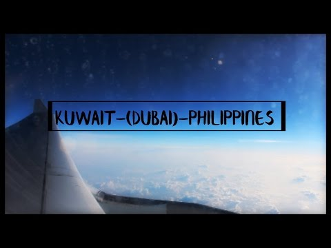 Kuwait-(Dubai)-Philippines [A Travel Video]|Jinnel's Journey