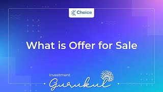 What is Offer for Sale (OFS) - Investment Gurukul