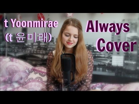 T Yoonmirae(t 윤미래)- Always (Descendants Of The Sun OST) Cover