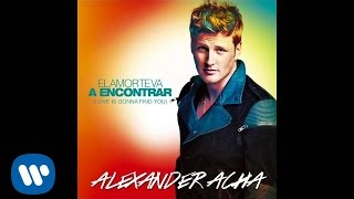 "Alexander Acha - ""El Amor Te Va a Encontrar (Love Is Gonna Find You)"" (Audio Oficial)"