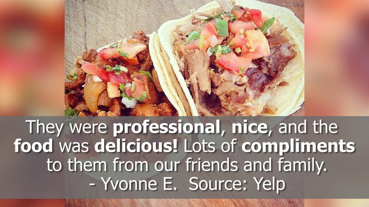 Taco Catering Los Ruizeñores - REVIEWS - Los Angeles, CA Catering Reviews
