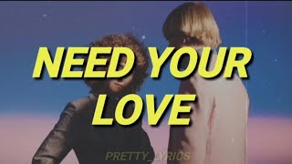 need your love - tennis || lyrics