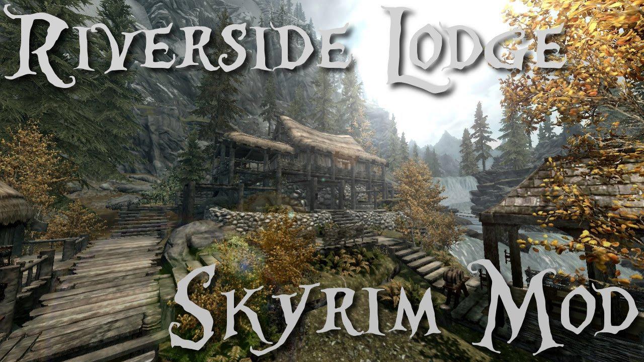 Skyrim mod | Riverside Lodge | New House Mod Spotlight ...