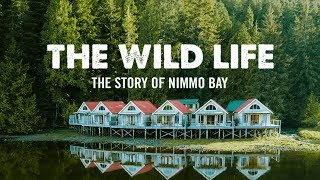 The Wild Life: The Story of Nimmo Bay