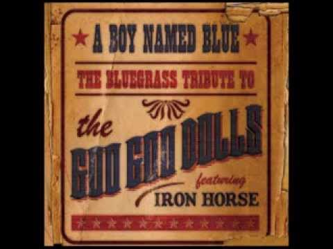 Here Is Gone - A Boy Named Blue: The Bluegrass Tribute to The Goo Goo Dolls