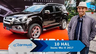 Video Isuzu mu-X 2017 Indonesia (Facelift) - 10 Hal yang Perlu Diketahui download MP3, 3GP, MP4, WEBM, AVI, FLV Mei 2018