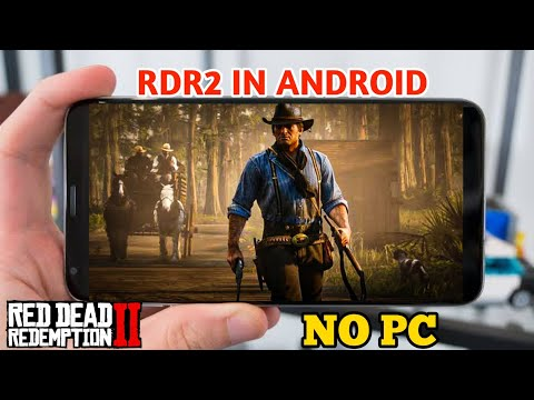 (100%Real) Play Red Dead Redemption 2 In Android (NO PC REQUIRED) || Rdr2 In Android 2020