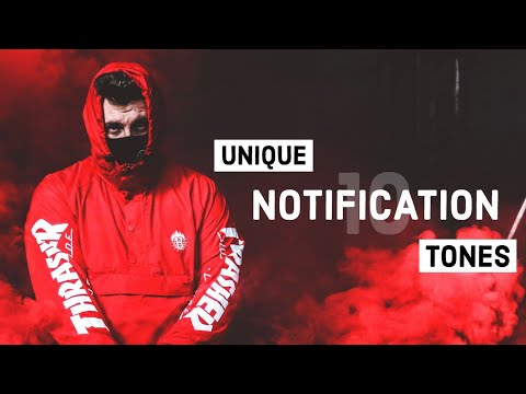 10-unique-notification-tones-sept'19-🔥-(android/ios)-|-download-now