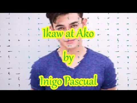 Ikaw at Ako Lyrics by Inigo Pascual