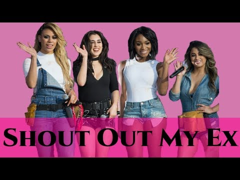 How Would Fifth Harmony Sing... Little Mix - Shout Out My Ex