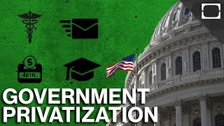 Should The U.S. Government Be Privatized?