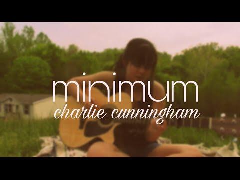 Minimum - Charlie Cunningham (cover)
