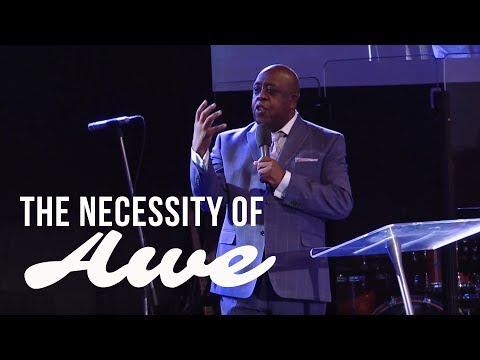 The Necessity of Awe - Sam Emory