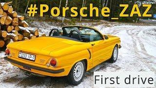 #Porsche_ZAZ, first drive