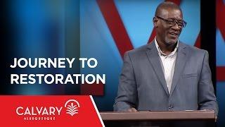 Journey to Restoration - Joel 2:1-27 - Al Pittman