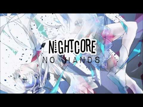 Nightcore | No Hands | Neon Hitch Cover ♥