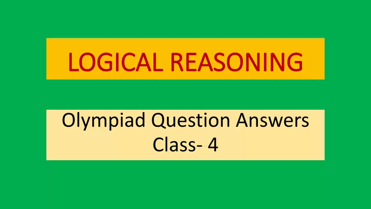 small resolution of Logical Reasoning Class- 4 - YouTube