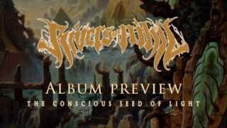 """Rivers of Nihil """"The Conscious Seed of Light"""" album samples"""