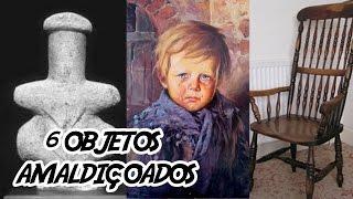 6 Objetos Amaldiçoados que vão habitar seus pesadelos