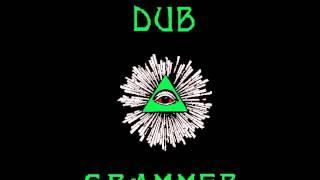 Dub Grammer - Illuminati Dread